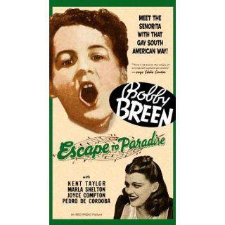 Escape To Paradise: Bobby Breen, Erle C. Kenton, Kent