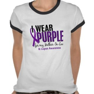 Wear Purple For My Mother In Law 10 Lupus Shirts