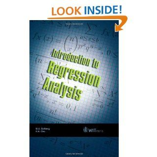 Introduction to Regression Analysis M. Golberg, H. A. Cho