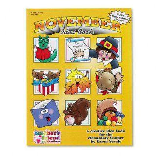 Monhly Idea Book   November, Grade Pre K 6, Paperback