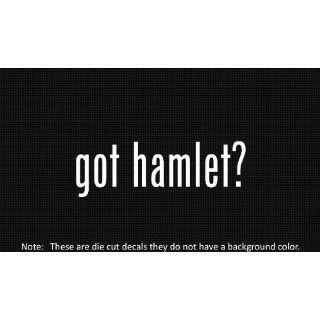 (2x) Got Hamlet   Decal   Die Cut   Vinyl