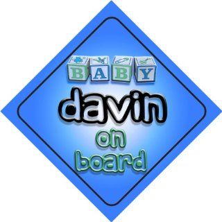 Baby Boy Davin on board novelty car sign gift / present