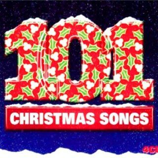 101 Christmas Songs: 101 Christmas Songs: Music
