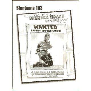 Stantoons 103 Eric Stantons Blunder Broad Blunderette (Stantoons, 103
