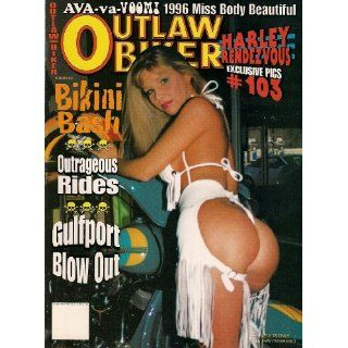 OUTLAW BIKER ISSUE 103 19936 OUTRAGEOUS RIDES GULFPORT BLOW OUT HARLEY