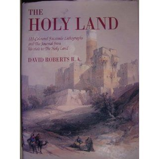 The Holy Land 123 Coloured Facsimile Litographs and the Journal from