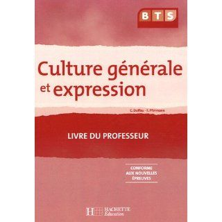Culture generale et expression BTS (French Edition) Catherine Duffau