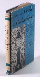 Book Antique Pennsylvania Clocks Clockmakers Philadelphia Clock Makers