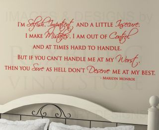 Wall Decal Sticker Quote Vinyl Art IM Selfish and Impatient Marilyn