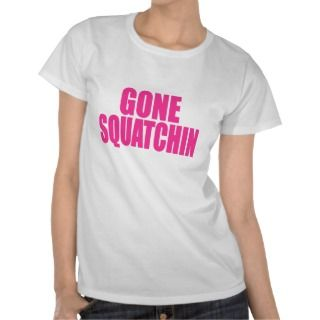 Original & Best Selling Bobos GONE SQUATCHIN Pink Tees