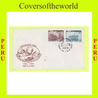 Peru 1984 Shipping Industry Issue First Day Cover