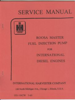 International Harvester Roosa Fuel Injection Pump Service Manual