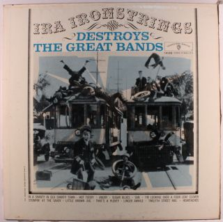 Ira Ironstrings Destroys The Great Bands Jazz Vinyl LP