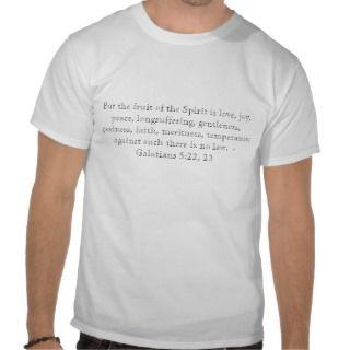 Galatians 5:22, 23 Inspirational Christian Quote T Shirts