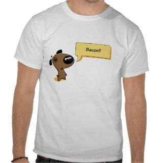 Bacon? Dog Cartoon Shirt