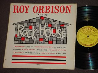 ROY ORBISON AT THE ROCK HOUSE RARE ORIG 1950s SUN RECORD LP Rockabilly