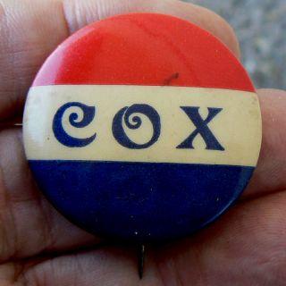 1920 James M Cox D President Campaign Pinback Error Button