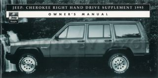 1995 Jeep Cherokee Right Hand Drive Owners Manual Supplement Original