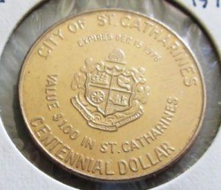 St Catharines Ontario 1976 Centennial Dollar Trade No Mint Mark Token