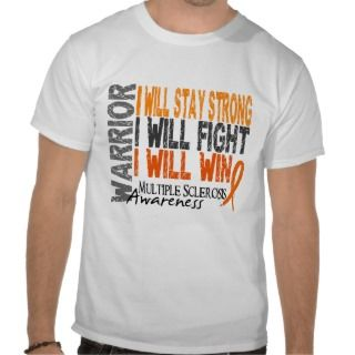 Multiple Sclerosis Warrior Shirts