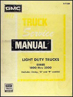 Shop Manual 77 Pickup Truck Jimmy Suburban Van Sierra Original