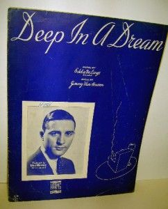 Deep in A Dream Sheet Music Nice Love Song 1930s