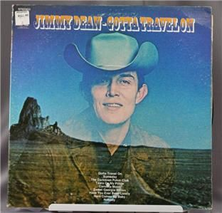 33 LP Record Jimmy Dean Gotta Travel on Stereo