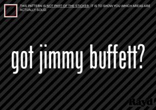 got Jimmy Buffett Sticker Decal