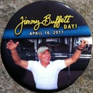 Jimmy Buffett Day Button Pin Collectable 5