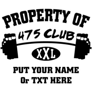 Property Of 475 Club XXL    475 Club Workout Shirt    T Shirts