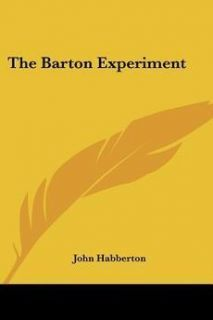New The Barton Experiment by John Habberton Paperback Book 0548394210