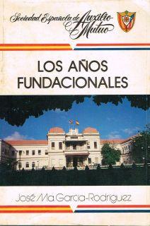 Jose MA Garcia Rodriguez Los Anos Fundacionales Del Auxilio Mutuo Puerto Rico
