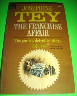 THE FRANCHISE AFFAIR BY JOSEPHINE TEY 1ST FEB 1965 DELL PRINTING PB BOOK