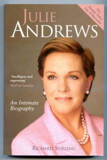 JULIE ANDREWS An Intimate Biography by Richard Stirling 2007 UK Ships