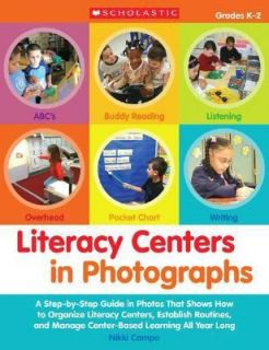 Literacy Centers in Photographs  A Step by Step Guide in Photos That