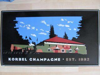 Korbel Champagne Wine Metal Advertisement Sign 12 5 x 22