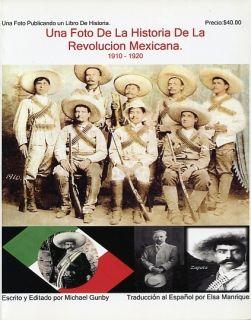 Una Foto de La Historia de La Revolucion Mexicana 1910 1920 Mexico
