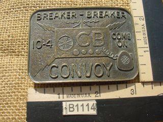 Breaker Breaker 10 4 Come on Convoy CB Tower Metal Belt Buckle B1114