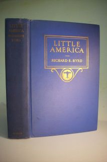 Richard Byrd 1930 First Edition LITTLE AMERICA Antarctic Exploration