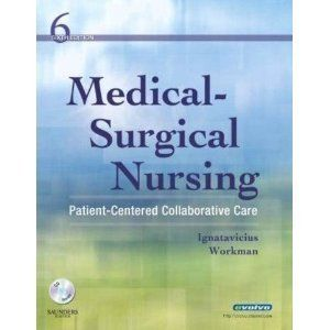 Medical Surgical Nursing by M Linda Workman Donna D Ignatavicius 6th
