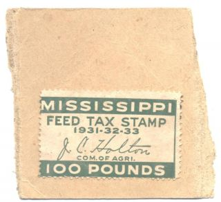 1931 Mississippi Feed Tax Stamp Chicken Feed Toledo Ohi