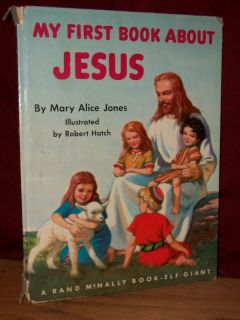 My First Book About Jesus Mary Alice Jones 1955