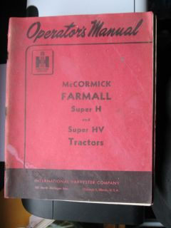 McCORMICK FARMALL SUPER H SUPER HV TRACTORS OWNERS MANUAL PRINTED 1953