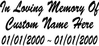 of Decal Window Sticker Personalized Memorial Tribute for Car