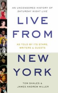 Live by James Andrew Miller and Tom Shales 2002, Hardcover