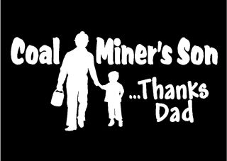 Coal Miner with Son Thanks Dad Car Truck Window Laptop Decal Sticker