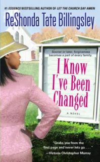 Know Ive Been Changed by ReShonda Tate Billingsley 2007, Paperback