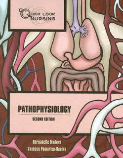 Pathophysiology by Bernadette Madara and Vanessa Pomarico Denino 2007