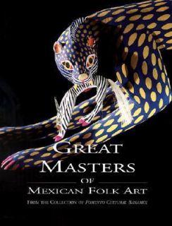 Great Masters of Mexican Folk Art by Candida Fernandez De Calderon