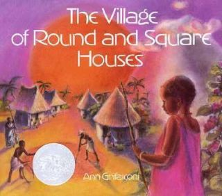 of Round and Square Houses by Ann Grifalconi 1986, Hardcover